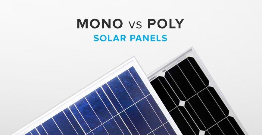 Monocrystalline Solar Panel VS Poly Solar Panel