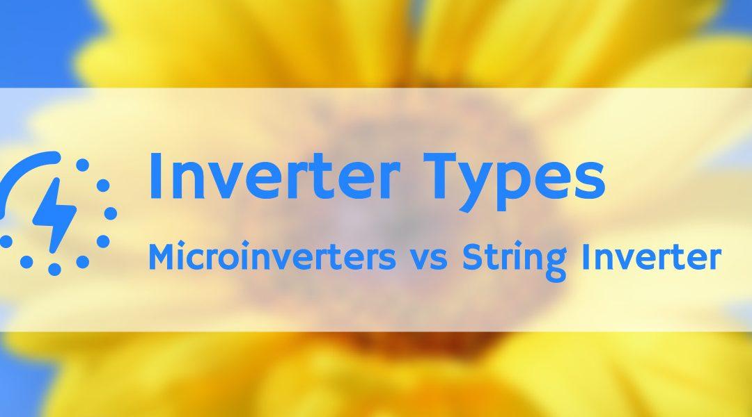 Micro inverters VS String Inverters, Solar Inverter